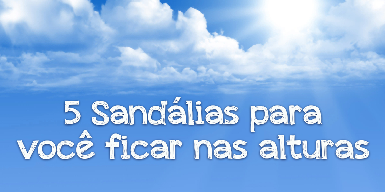 top 5 sandálias de salto